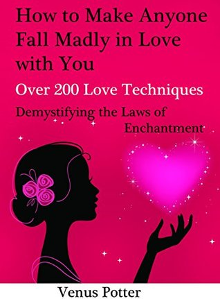 How To Make A Man Fall in Love With You. How And Why Men Fall In Love. The Book of Love: How To Get A Boyfriend. Make Him Fall For You And Want You