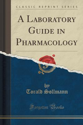 A Laboratory Guide in Pharmacology