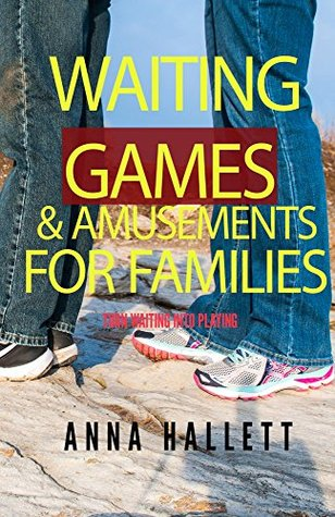 waiting-games-and-amusements-for-families-turn-waiting-time-into-playing-time