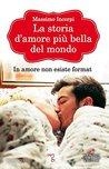 La storia d'amore più bella del mondo by Massimo Incerpi