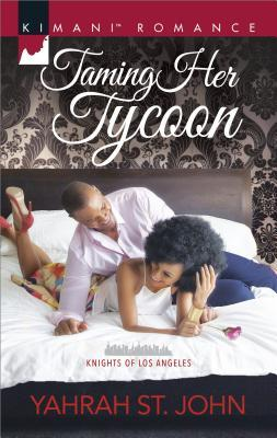 Taming Her Tycoon by Yahrah St. John