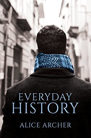 Everyday History by Alice Archer
