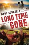Long Time Gone (The Cimarron Legacy, #2)