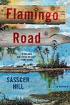 Flamingo Road by Sasscer Hill
