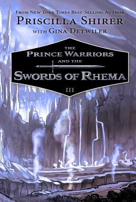 The Prince Warriors and the Swords of Rhema (The Prince Warriors #3)