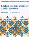 English Pronunciation for Arabic Speakers (Longman handbooks for teachers of English to Arab students)