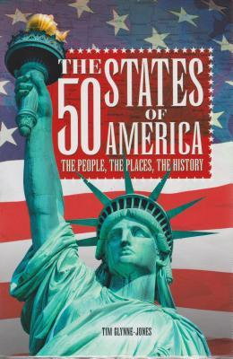 The 50 States of America: The People, the Places, the History: Slip-Case Edition