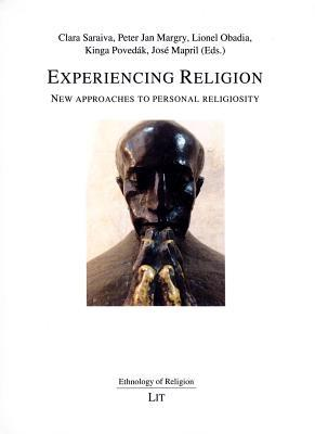 Experiencing Religion: New approaches to personal religiosity
