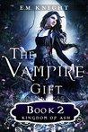 The Vampire Gift ...