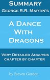 Summary & Analysis of A Dance With Dragons by George R.R. Martin (Game of Thrones Summary & Analysis Book 5)