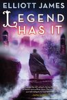 Legend Has It (Pax Arcana, #5)