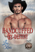 Handcuffed By Destiny (Crawley Creek #5)