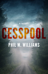 Cesspool by Phil M. Williams