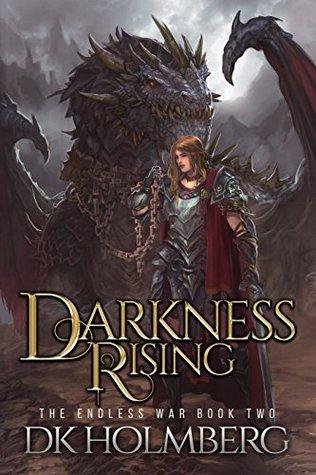 Darkness Rising (The Endless War, #2)