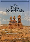 The Three Sentinels: Mericat, Billy and The Destroying Angel