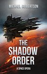 The Shadow Order (The Shadow Order, #1)