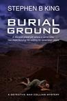 Burial Ground (Detective Sam Collins #3)