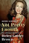 Not Pretty Enough by Gerri Hirshey