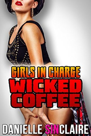 Wicked Coffee - Girls in Charge
