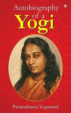 The autobiography of a yogi by paramhansa yogananda 30759516 fandeluxe Choice Image