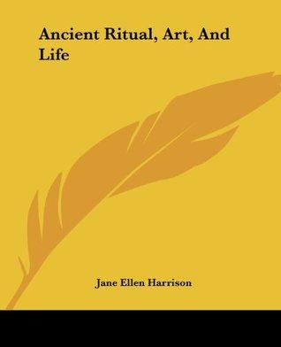 Ancient Ritual, Art, And Life