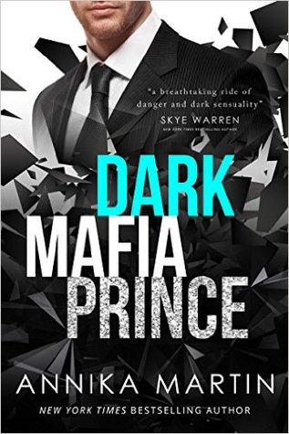 Dark Mafia Prince (Dark Mafia Prince, #1) by Annika Martin