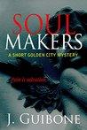Soul Makers by J. Guibone