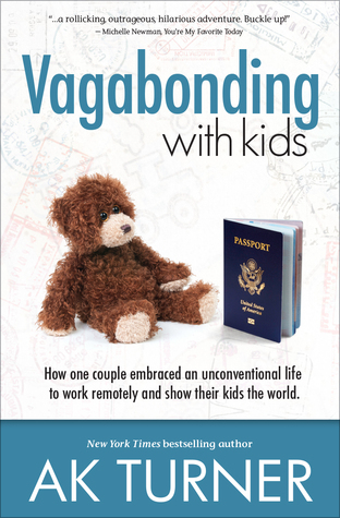 Vagabonding with Kids: How One Couple Embraced an Unconventional Life to Work Remotely and Show Their Kids the World
