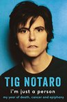 I'm Just a Person by Tig Notaro