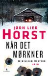 Når det mørkner by Jørn Lier Horst