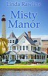 Misty Manor (Misty Point Mystery Series Book 1)