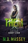 Gabby's Run (Them #3)