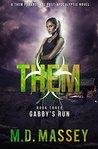 Gabby's Run (Them #3)