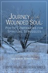 Journey of the Wounded Soul: Poetic Companions for Spiritual Struggles