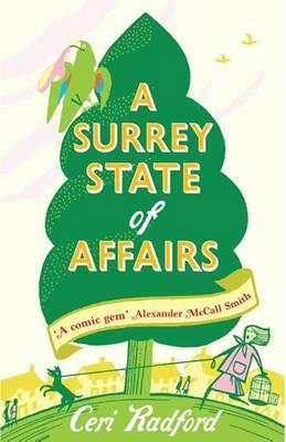 A Surrey State of Affairs by Ceri Radford