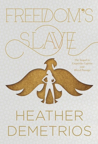 Freedom's Slave (Dark Caravan Cycle, #3)