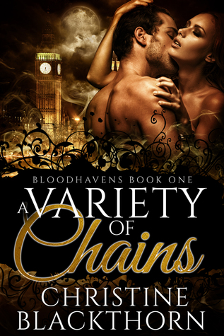 A Variety of Chains (Bloodhavens, #1)