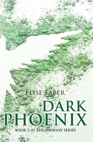Dark Phoenix(Phoenix 2) - Elise Faber