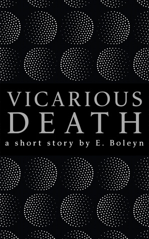 Vicarious Death: a short story Epub Free Download