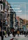 Pera'dan Beyoğlu'...