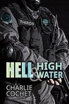 Book cover for Hell & High Water (THIRDS, #1)