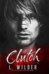 Clutch (Satan's Fury MC, #4)
