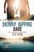 Skinny Dipping Dare by Zoe York