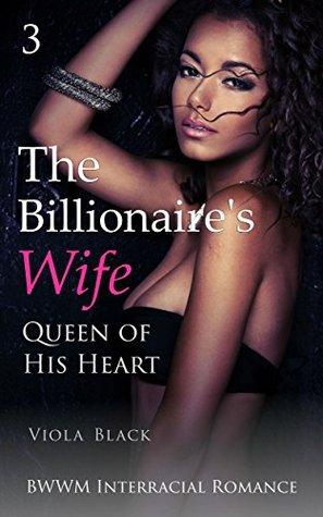Queen of His Heart (The Billionaire's Wife #3)
