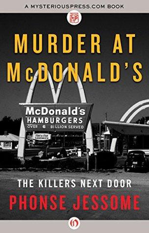 Murder at McDonald's: The Killers Next Door