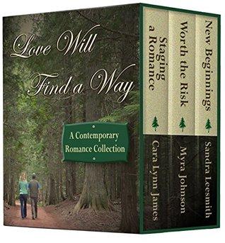 Love Will Find a Way by Cara Lynn James