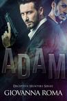 Adam (Deceptive Hunters, #1)