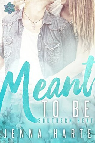 Meant to Be (Southern Heat #2)