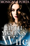 The Fifth Moon's Wife (The Fifth Moon Tales, #2)