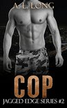 Cop (Jagged Edge #2)